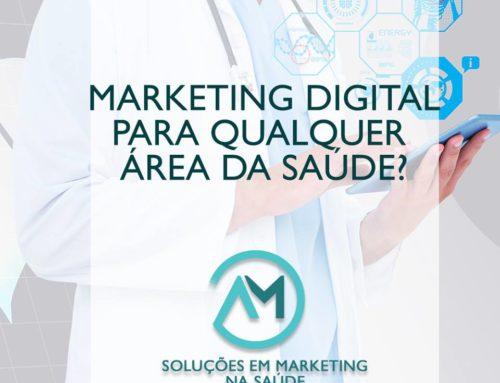 Marketing Digital para qualquer área da Saúde?